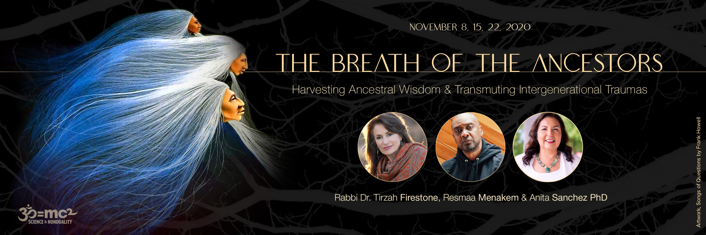 The Breath of the Ancestors